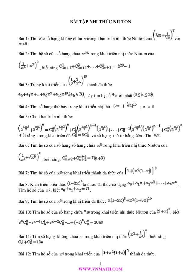 Bμi tËp NHÞ thøc niut¬nBμi 1: Tìm các số hạng không chứa         trong khai triển nhị thức Niutơn của                 với ...