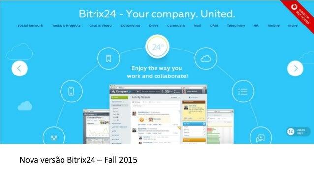 Nova versão Bitrix24 – Fall 2015