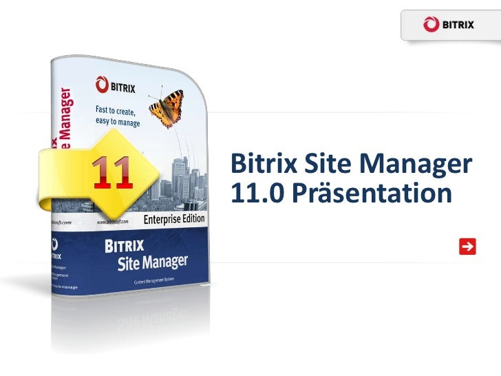 Bitrix Site Manager11.0 Präsentation
