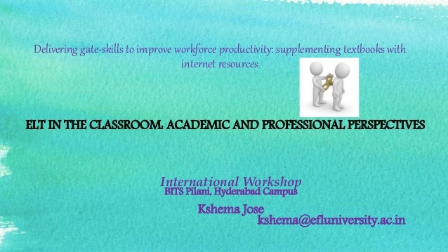 Delivering gate-skills to improve workforce productivity: supplementing textbooks with internet resources International Wo...