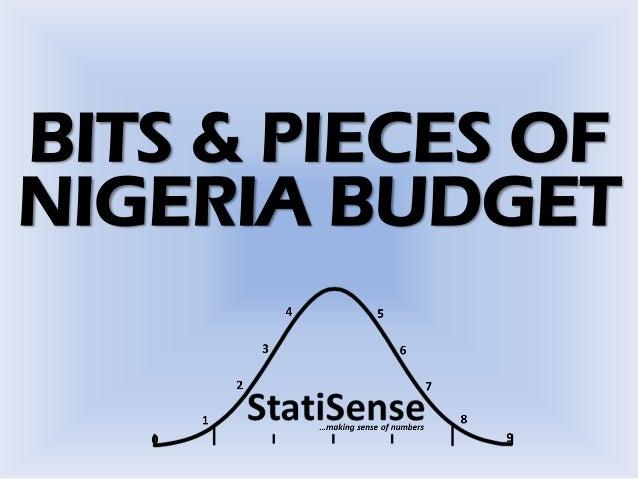 BITS & PIECES OF NIGERIA BUDGET