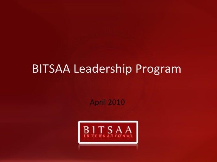BITSAA Leadership Program  April 2010