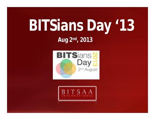 BITSians Day '13 Aug 2nd, 2013