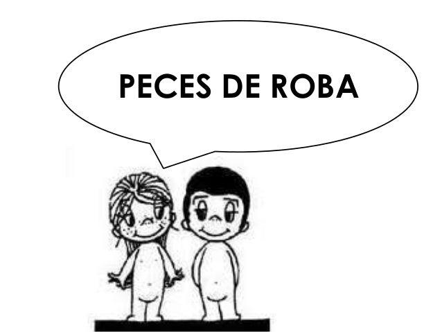 PECES DE ROBA
