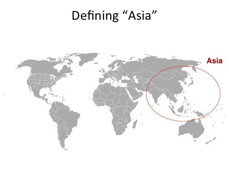 """Defining """"Asia""""                         Asia!"""
