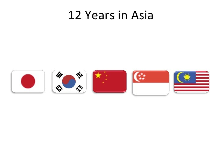 12	  Years	  in	  Asia