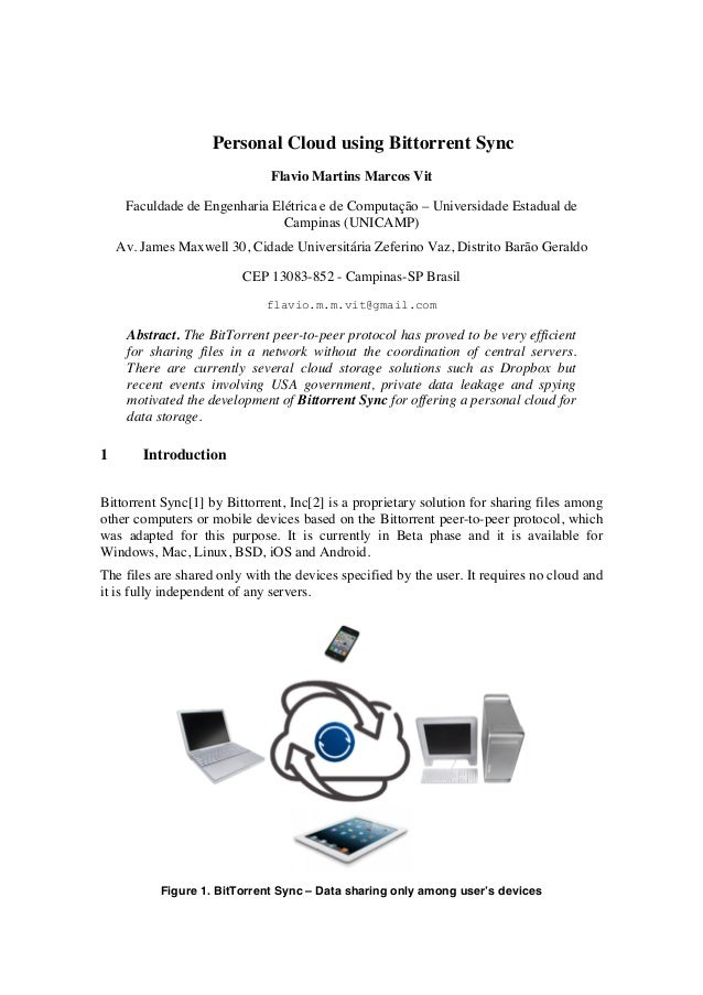 Personal Cloud using Bittorrent Sync Flavio Martins Marcos Vit Faculdade de Engenharia Elétrica e de Computação – Universi...