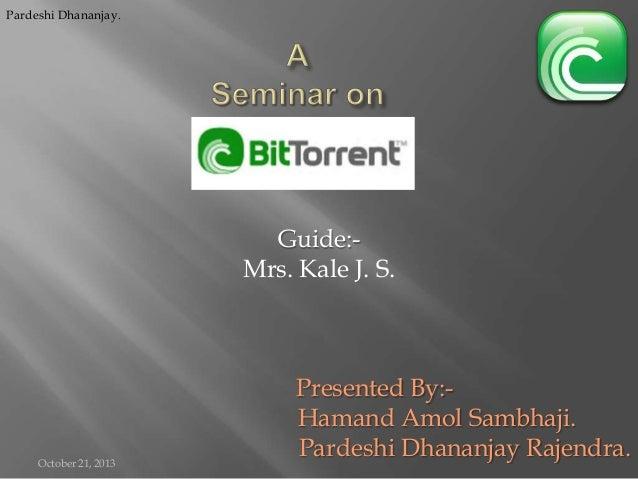 Pardeshi Dhananjay.  Guide:Mrs. Kale J. S.  October 21, 2013  Presented By:Hamand Amol Sambhaji. Pardeshi Dhananjay Rajend...