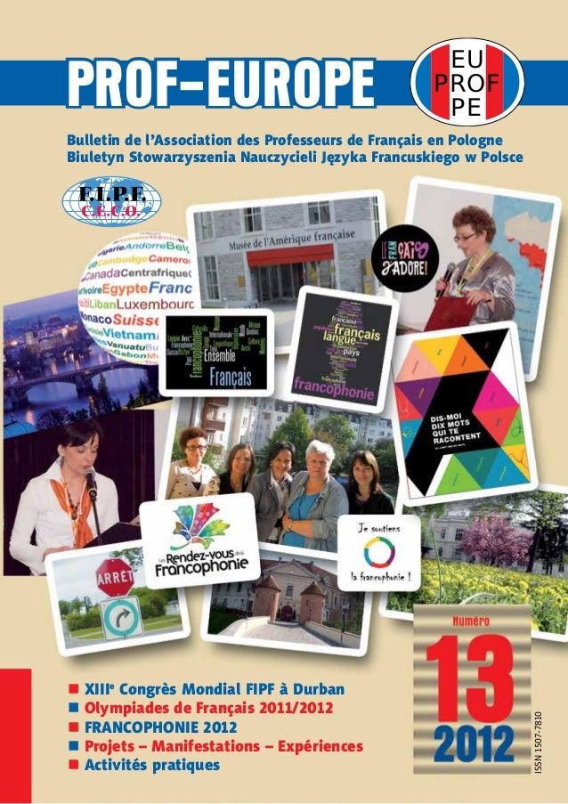 EUPROFPEPROF-EUROPEBulletin de l'Association des Professeurs de Français en PologneBiuletyn Stowarzyszenia Nauczycieli Jęz...