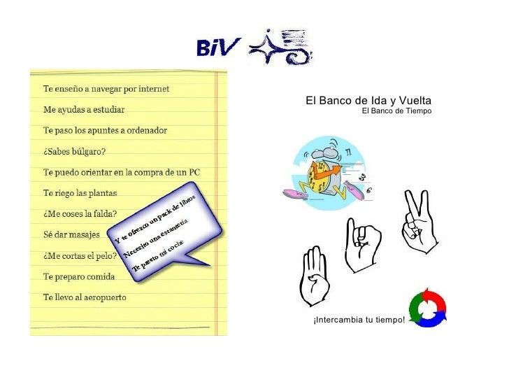 El Banco de Ida y Vuelta              El Banco de Tiempo      ¡Intercambia tu tiempo!