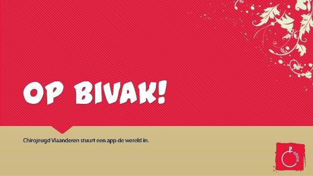 Op Bivak!