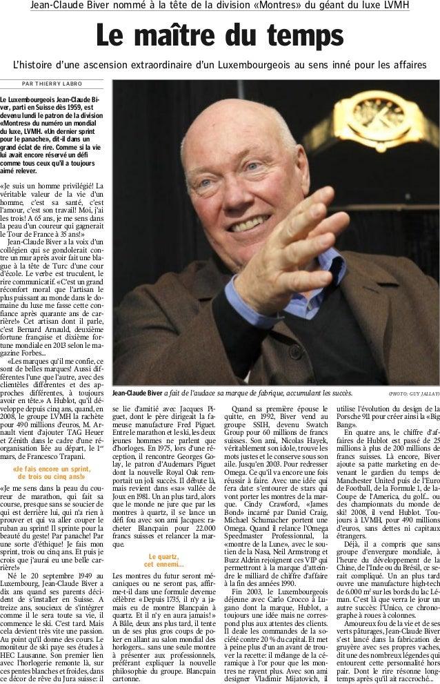 Jean-Claude Biver nommé à la tête de la division «Montres» du géant du luxe LVMH  Le maître du temps L'histoire d'une asce...