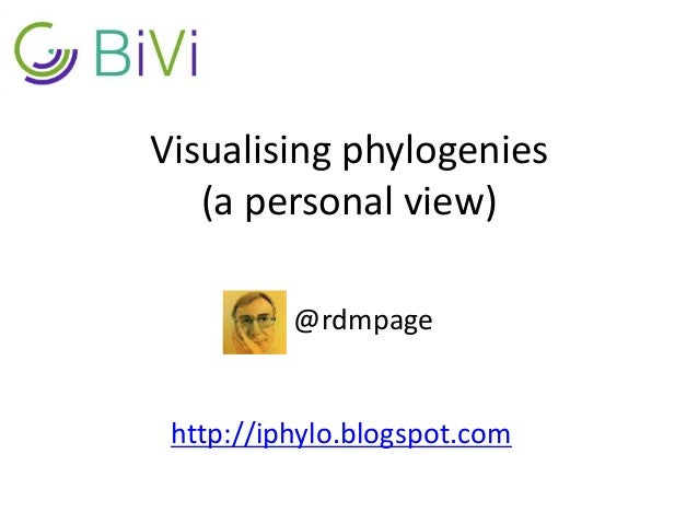 Visualising phylogenies (a personal view) @rdmpage http://iphylo.blogspot.com