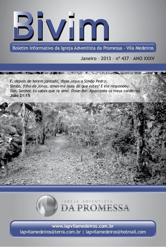 Boletim Informativo da Igreja Adventista da Promessa - Vila Medeiros                                       Janeiro – 2013 ...