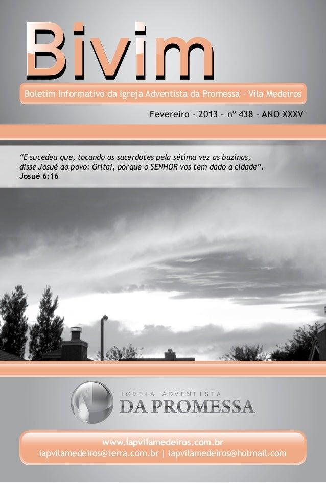 Boletim Informativo da Igreja Adventista da Promessa - Vila Medeiros                                    Fevereiro – 2013 –...