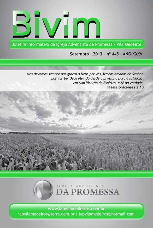 Boletim Informativo da Igreja Adventista da Promessa - Vila Medeiros Setembro – 2013 – nº 445 – ANO XXXV www.iapvilamedeir...
