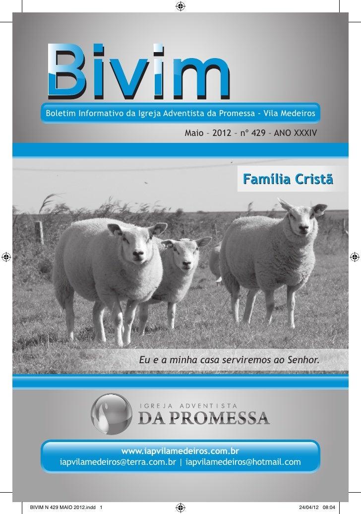 Boletim Informativo da Igreja Adventista da Promessa - Vila Medeiros                                         Maio – 2012 –...