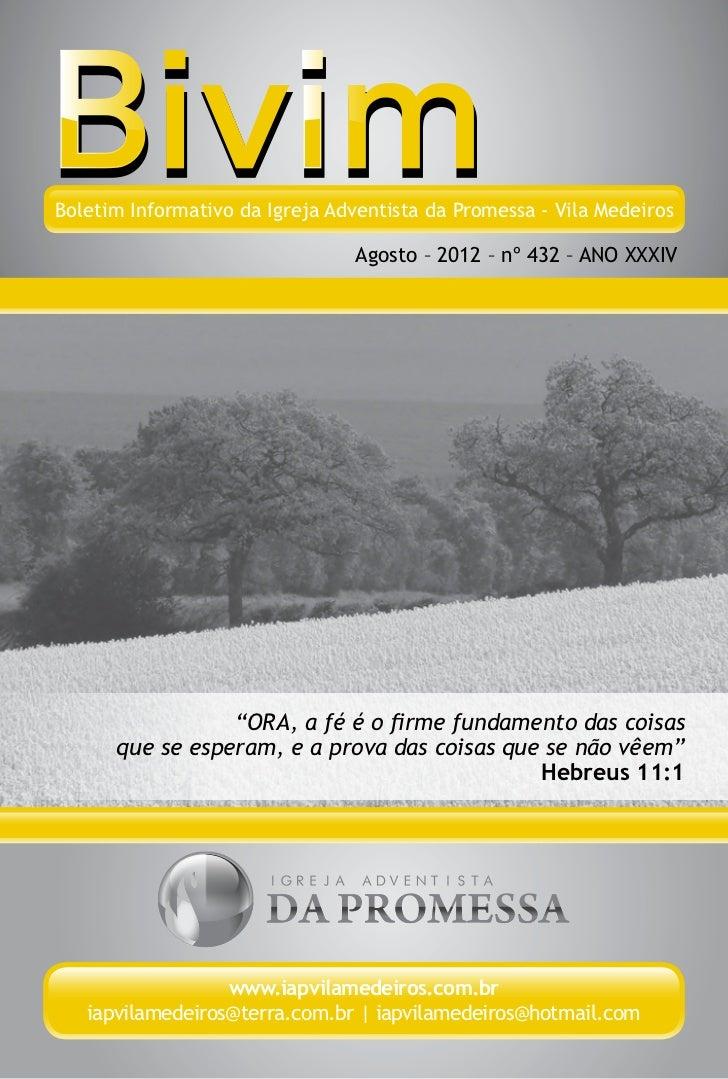 Boletim Informativo da Igreja Adventista da Promessa - Vila Medeiros                                 Agosto – 2012 – nº 43...