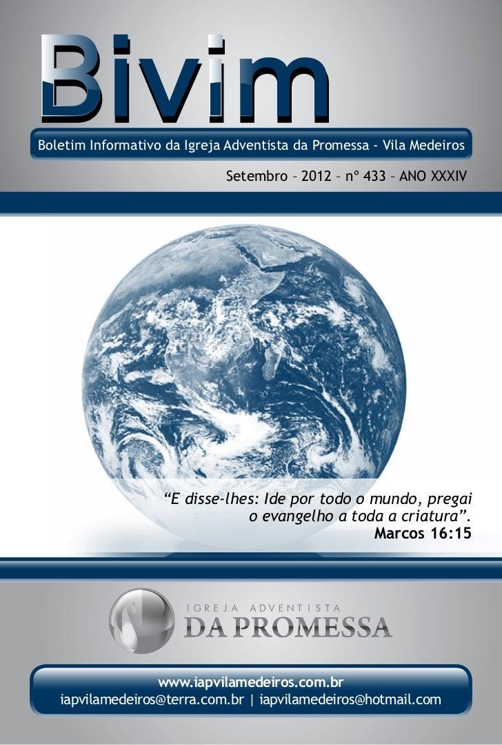 Boletim Informativo da Igreja Adventista da Promessa - Vila Medeiros                             Setembro – 2012 – nº 433 ...