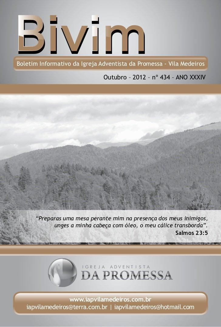 Boletim Informativo da Igreja Adventista da Promessa - Vila Medeiros                               Outubro – 2012 – nº 434...