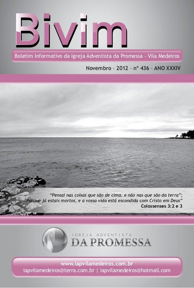 Boletim Informativo da Igreja Adventista da Promessa - Vila Medeiros                                Novembro – 2012 – nº 4...