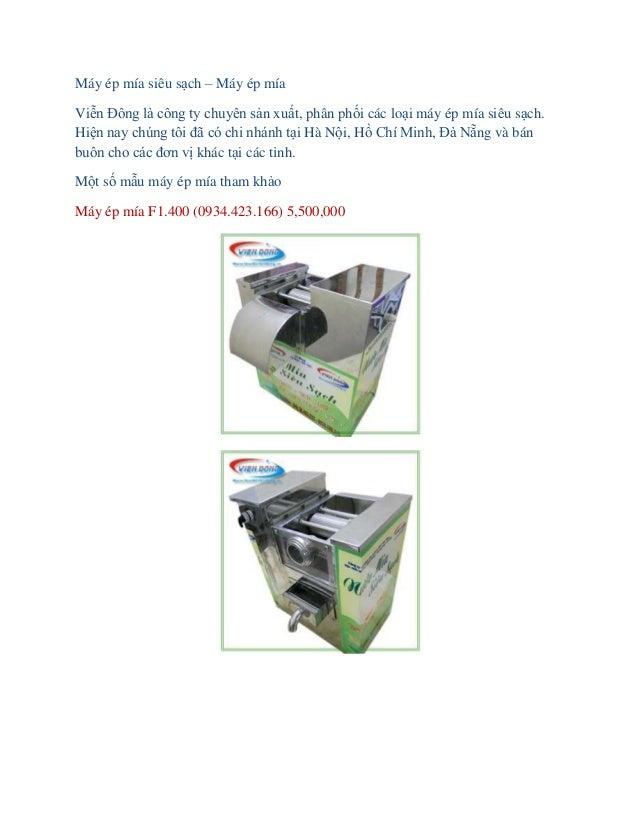 Máy ép mía siêu sạch – Máy ép mía Viễn Đông là công ty chuyên sản xuất, phân phối các loại máy ép mía siêu sạch. Hiện nay ...