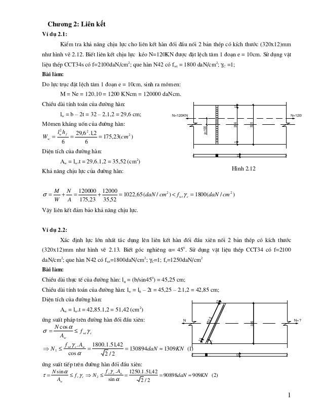 1 N=120KN e=100 N=120KN 320 1212286 12 H×nh 2.12 Chương 2: Liên kết VÝ dô 2.1: KiÓm tra kh¶ n¨ng chÞu lùc cho liªn kÕt h n...