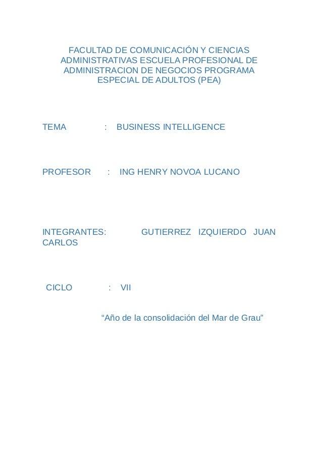 FACULTAD DE COMUNICACIÓN Y CIENCIAS ADMINISTRATIVAS ESCUELA PROFESIONAL DE ADMINISTRACION DE NEGOCIOS PROGRAMA ESPECIAL DE...