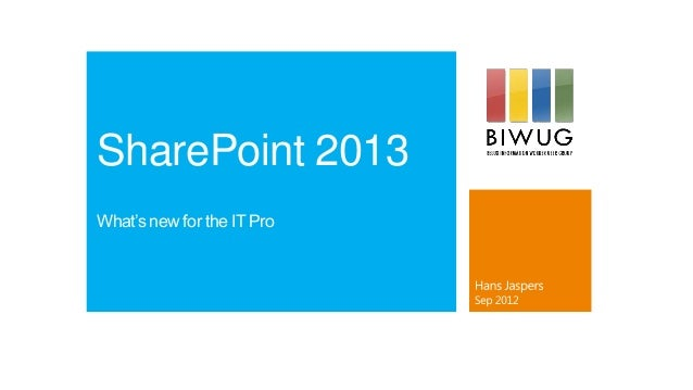 SharePoint 2013What's new for the IT Pro