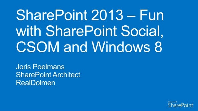 Work at RealDolmenSharePoint Server MVP since 2005www.biwug.be    http://jopx.blogspot.com