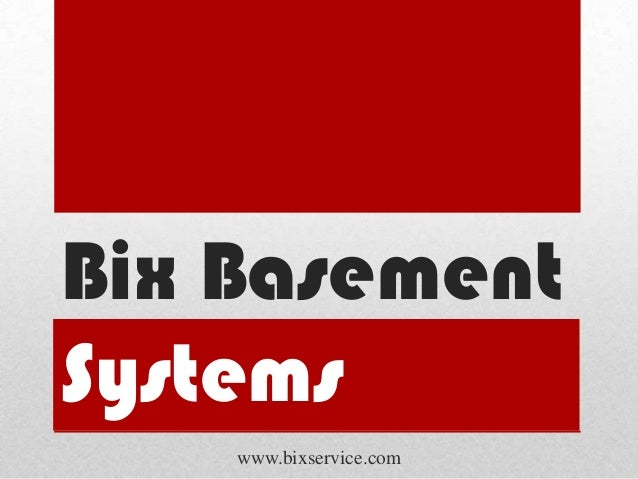 bix basement systems services rh slideshare net bix basement systems fort madison iowa bix basement systems quincy il
