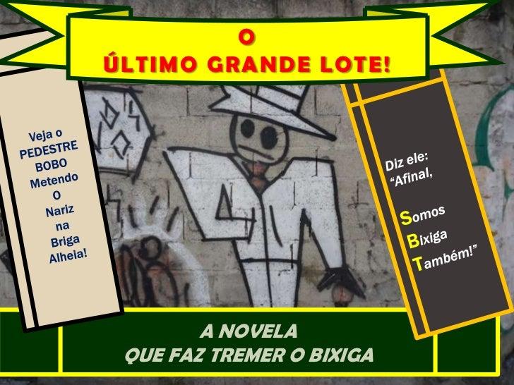 O <br />ÚLTIMO GRANDE LOTE!<br />Veja o PEDESTRE BOBO Metendo<br />O <br />Nariz <br />na <br />Briga<br />Alheia! <br />D...