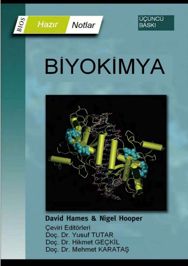 BIOS HAZIR NOTLAR Seri Editörü: B.D. Hames, School of Biochemistry and Microbiology, University of Leeds, Leeds, İngiltere...