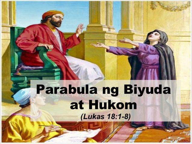 Parabula ng Biyuda at Hukom (Lukas 18:1-8)