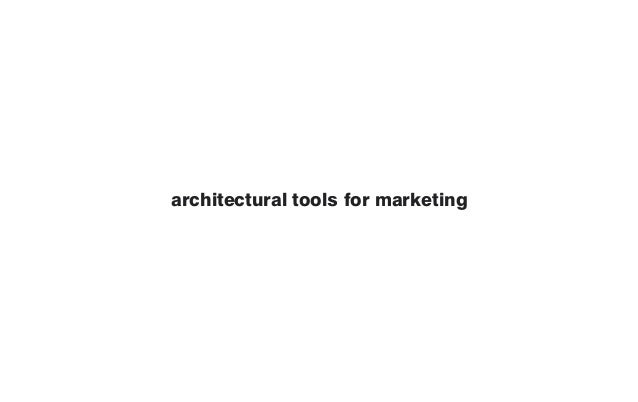 architectural tools for marketing