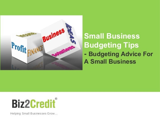 small business budgeting tips budgeting advice for a small business