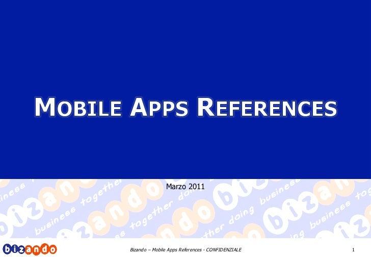 Marzo 2011Bizando – Mobile Apps References - CONFIDENZIALE   1