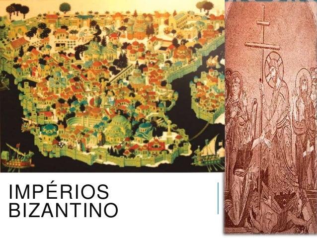 IMPÉRIOS BIZANTINO