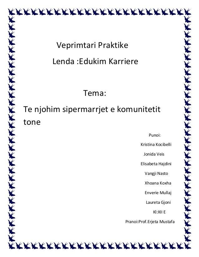 Veprimtari Praktike Lenda :Edukim Karriere Tema: Te njohim sipermarrjet e komunitetit tone Punoi: Kristina Kocibelli Jonid...