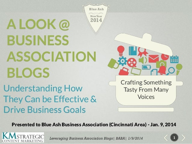 Blue Ash New Year  A LOOK @ BUSINESS ASSOCIATION BLOGS  2014  Understanding How They Can be Effective & Drive Business Goa...