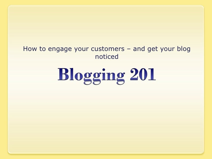 How to engage your customers – and get your blog noticed