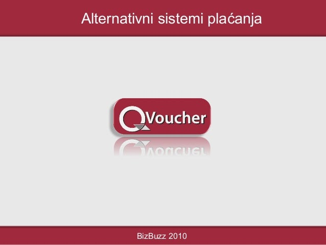 Alternativni sistemi plaćanja BizBuzz 2010