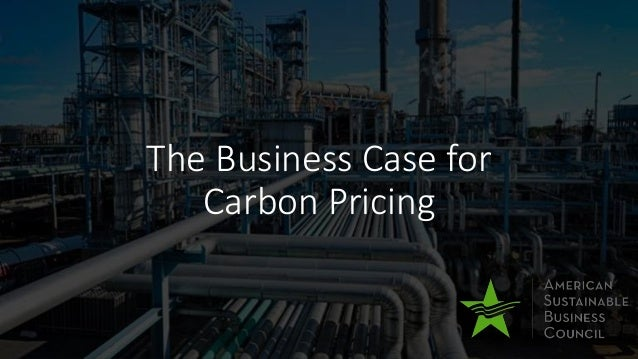 The Business Case for Carbon Pricing