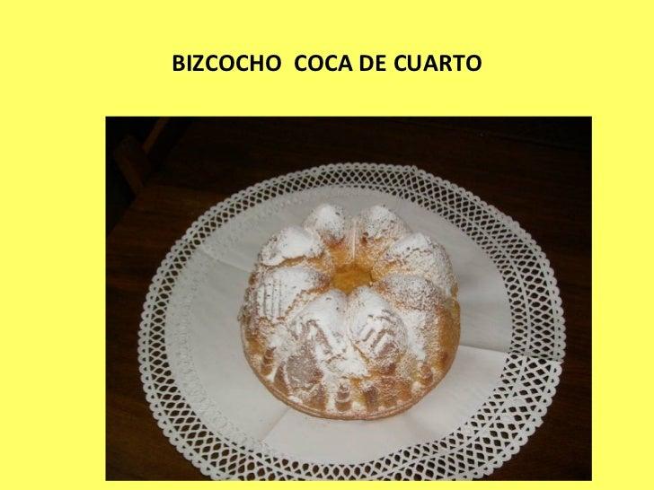 BIZCOCHO  COCA DE CUARTO