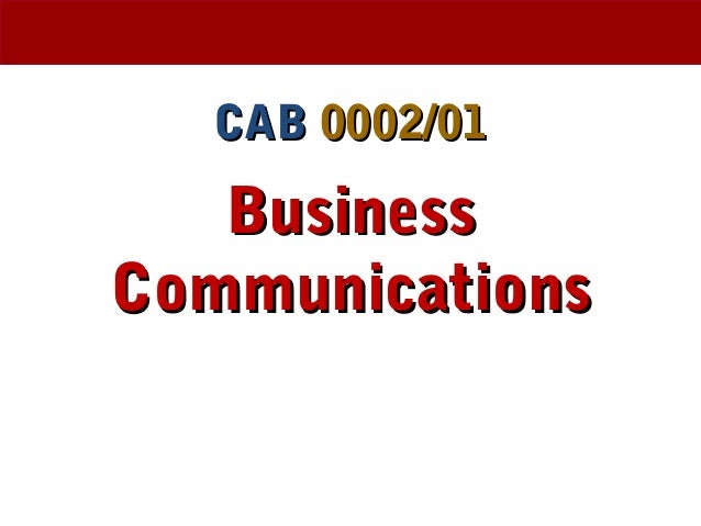 CABCAB 0002/010002/01 BusinessBusiness CommunicationsCommunications