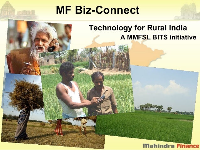 MF Biz-Connect     Technology for Rural India             A MMFSL BITS initiative
