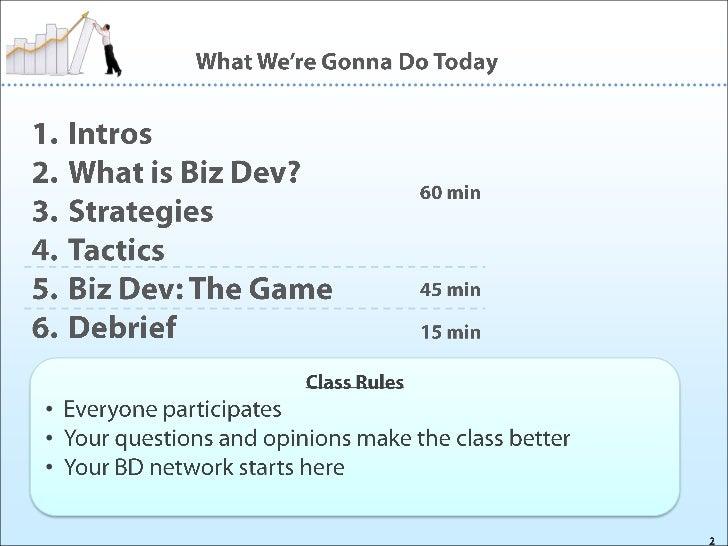 Biz Dev 101 - An Interactive Workshop on How Deals Get Done Slide 2