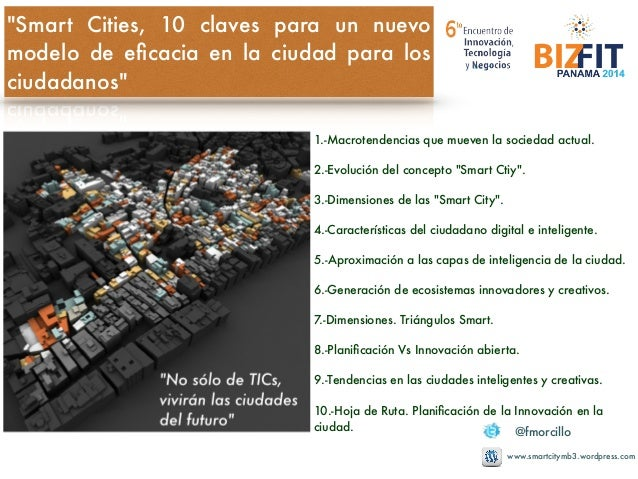 Panamá #Smartcities hacia un nuevo modelo de eficacia en la ciudad para los ciudadanos. Biz Fit Slide 2