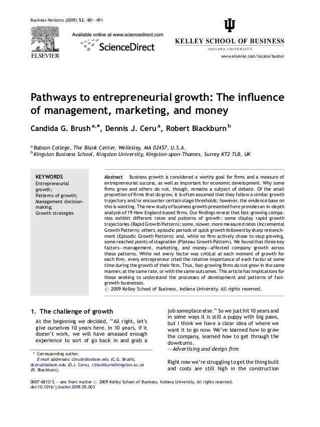 Pathways to entrepreneurial growth: The influence of management, marketing, and money Candida G. Brush a,*, Dennis J. Ceru ...