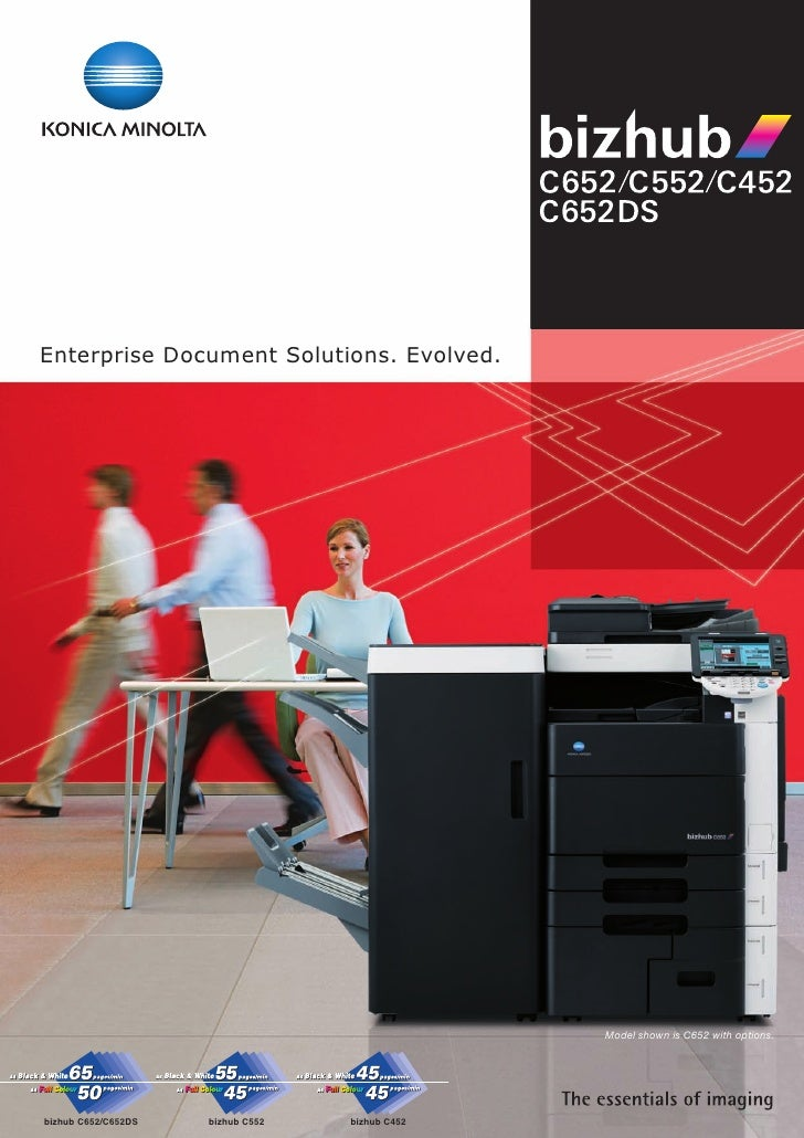 Enterprise Document Solutions. Evolved.                                                      Model shown is C652 with opti...
